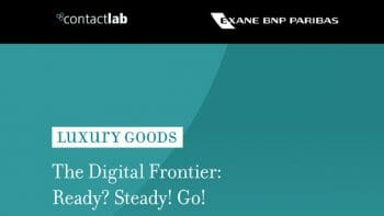 Luxury brands Digital Frontier Ready? Steady? Go!